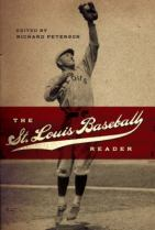 The St. Louis Baseball Reader