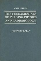 The Fundamentals of Imaging Physics and Radiobiology