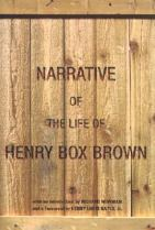 Narrative of the Life of Henry Box Brown