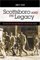 Scottsboro and Its Legacy