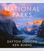 The National Parks an Illustrated History