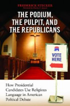 The Podium the Pulpit and the Republicans