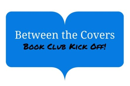 Between the Covers Kick Off